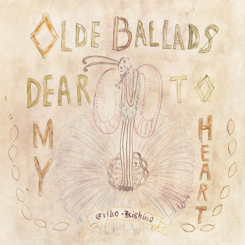 Olde Ballads Dear To My Heart no.1 / 私の好きなバラッド no.1